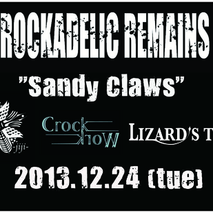 ROCKADELIC REMAINS presents
