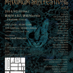 SKAFF-LINKS presents『MAXIMUM SKA FESTIVAL vol.3』