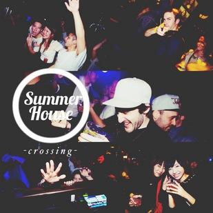VLS & MARZ presents 'Summer House' ­Crossing­ ~