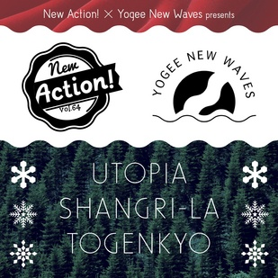 New Action! x Yogee New Waves presents