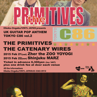 英国音楽/VINYL JAPAN presents UK GUITAR POP ANYHEM TOKYO C86 Vol.2 【THE PRIMITIVES / THE CATENARY WIRES】