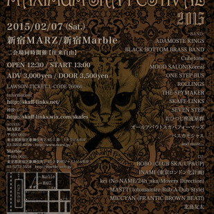 SKAFF-LINKS presents『MAXIMUM SKA FESTIVAL 2015』