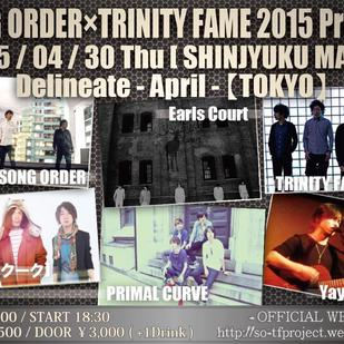 SONG ORDER×TRINITY FAME  2015project Delineate-April-【東京編】