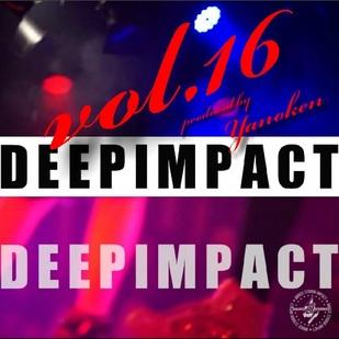 DEEP IMPACT vol.16