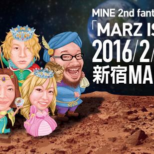 MINE 2nd fantasy「MARZ IS MINE」