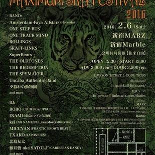 SKAFF-LINKS presents 『MAXIMUM SKA FESTIVAL 2016』