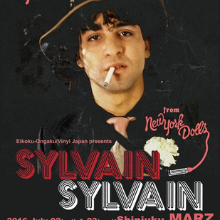 英国音楽/VINYL JAPAN presents 【SYLVAIN SYLVAIN from NEW YORK DOLLS】