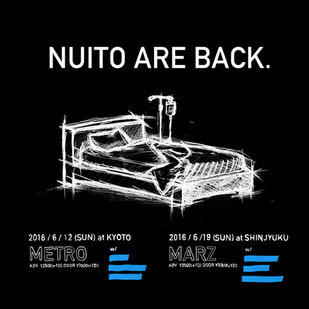 NUITO ARE BACK.