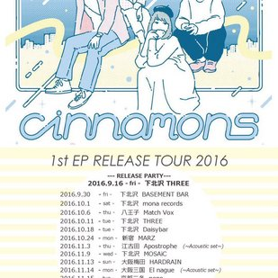 cinnamons pre. 1st EP Release Tour Final