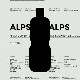 Shinjuku MARZ 15th Anniversary ~ALPS~