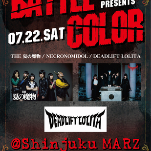新宿MARZ  presents ~『 BATTLE COLOR 』