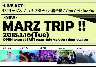 MARZ TRIP!! -Vol.1-