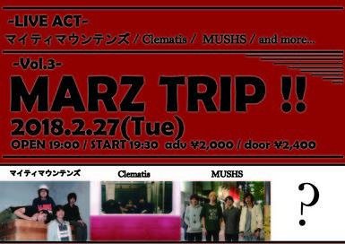 MARZ TRIP!! -Vol.3-
