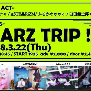 MARZ TRIP!! -Vol.5-