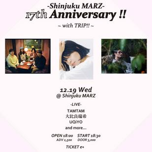 Shinjuku MARZ 17th Anniversary!! 〜with TRIP!!〜