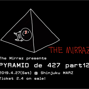 The Mirraz presents Pyramid de 427 part12