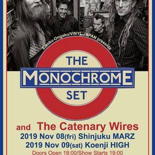 英国音楽/VINYL JAPAN presents 【 The MONOCHROME SET & The CATENARY WIRES 】