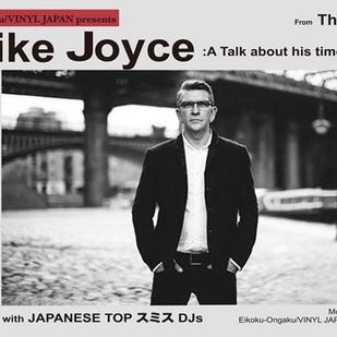 英国音楽/VINYL JAPAN presents 【MIKE JOYCE】(From The Smiths)