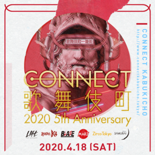 CONNECT歌舞伎町2020  5th Anniversary