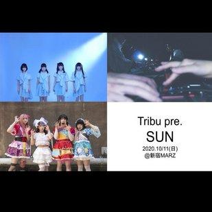 Tribu pre.SUN(※有観客ライブ / 生配信)